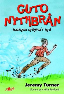Guto Nyth Bran by Jeremy Turner