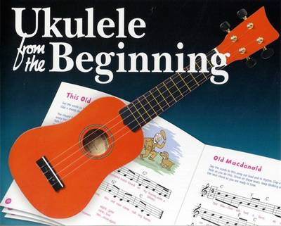 Ukulele from the Beginning by