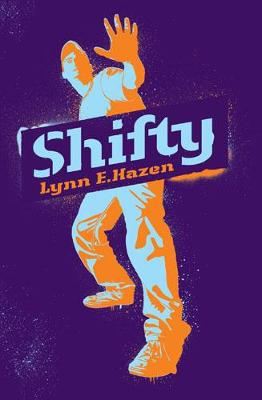 Shifty by Lynn E. Hazen
