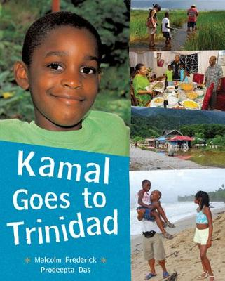 Kamal Goes to Trinidad by Malcolm Frederick
