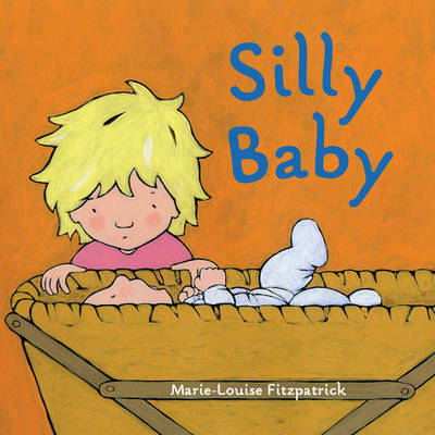 Silly Baby by Marie-Louise Fitzpatrick