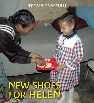 New Shoes for Helen by Ifeoma Onyefulu, Ifeoma Onyefulu