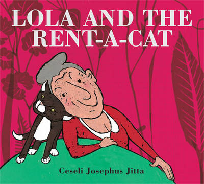 Lola and the Rent-a-cat by Ceseli Josephus Jitta