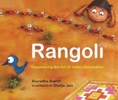 Rangoli Discovering the Art of Indian Decoration by Anuradha Ananth