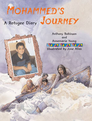 Mohammed's Journey by Anthony Robinson, Ms Annemarie Young