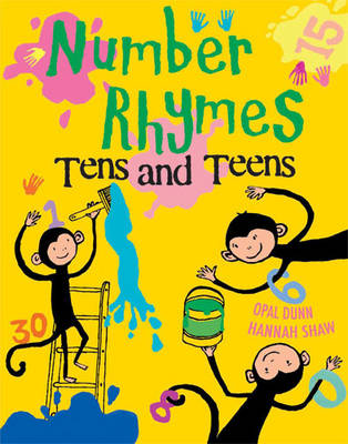 Number Rhymes: Tens and Teens by Opal Dunn