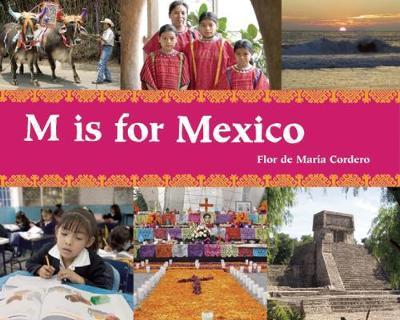 M is for Mexico by Flor de Maria Cordero