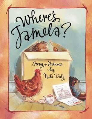Where's Jamela? by Niki Daly