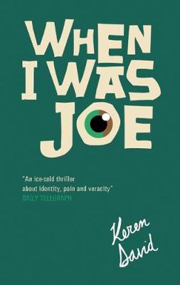 When I Was Joe by Keren David