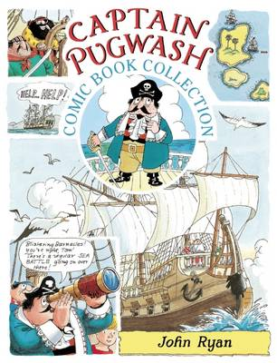 The Captain Pugwash Comic Book Collection by John Ryan