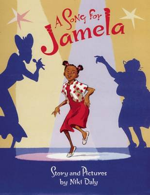A Song for Jamela by Niki Daly
