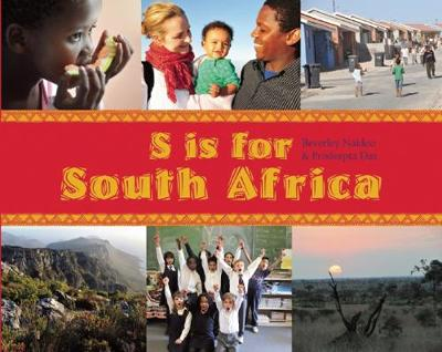 S is for South Africa by Beverley Naidoo