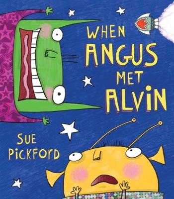 When Angus Met Alvin by Sue Pickford