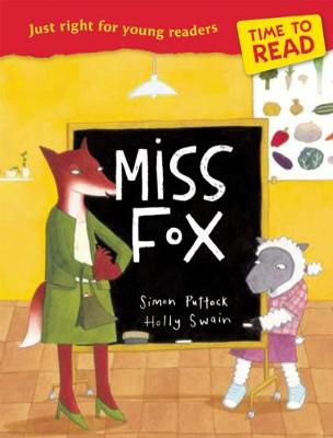 Time to Read: Miss Fox by Simon Puttock