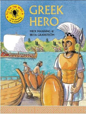 Greek Hero by Mick Manning, Brita Granstrom