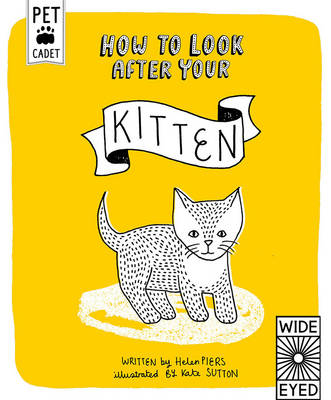 How to Look After Your Kitten by Helen Piers