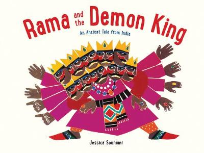 Rama and the Demon King by Jessica Souhami