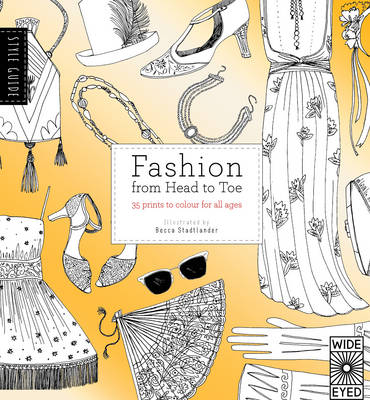 Style Guide Fashion from Head to Toe by Natasha Slee