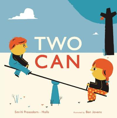 Two Can by Smriti Prasadam-Halls, Ben Javens