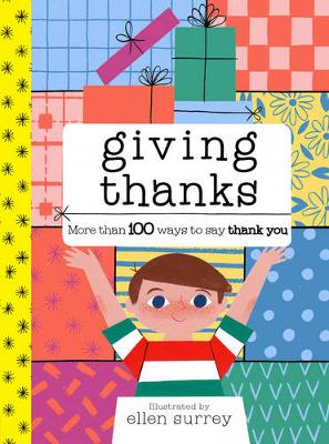 Giving Thanks More Than 100 Ways to Say Thank You by Ellen Surrey