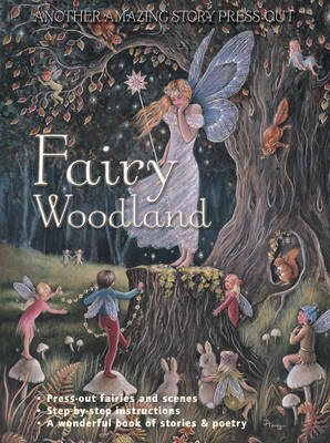 Fairy Woodland Another Amazing Story Press-Out by Jake Jackson, Jean Henry, Ron Henry