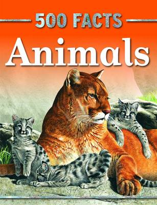 500 Facts Animals by Belinda Gallahger