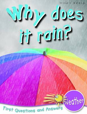 Weather Why Does it Rain? by Catherine Chambers