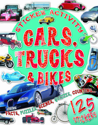 Sticker Activity Cars, Trucks and Bikes by Belinda Gallagher