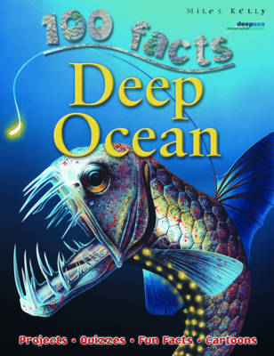 100 Facts Deep Ocean by Camilla De la Bedoyere