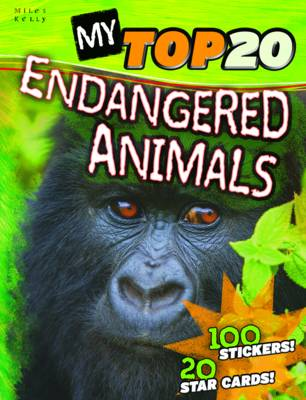 My Top 20 Endangered Animals by Steve Parker