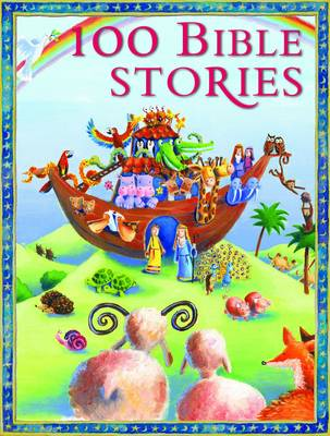 100 Bible Stories by Vic Parker