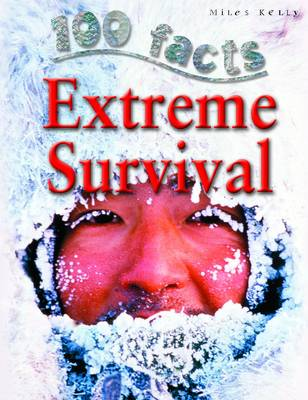 100 Facts Extreme Survival by Dr Jen Green