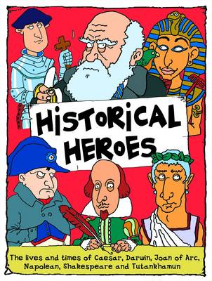 Historical Heros by Belinda Gallagher
