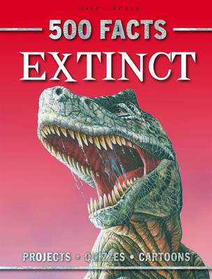 500 Facts Extinct by Belinda Gallagher