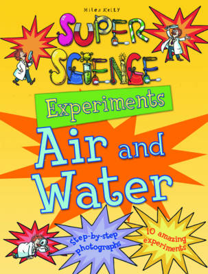 Super Science Experiments Air and Water by Chris Oxlade