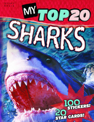 My Top 20 Sharks by Steve Parker