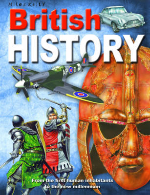 British History From the First Human Inhabitants to the New Millennium by