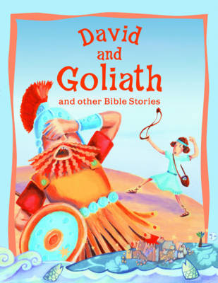 David and Goliath and Other Bible Stories by Vic Parker