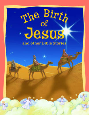 Birth of Jesus and Other Bible Stories by Vic Parker