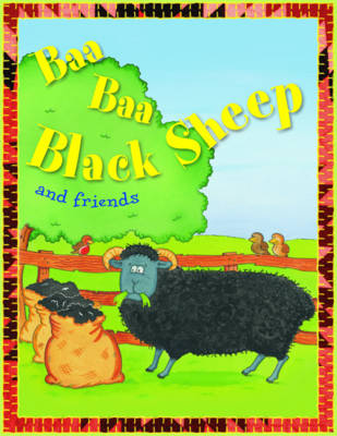 Baa Baa Black Sheep and Friends by Belinda Gallaher