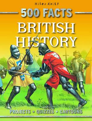 500 Facts British History by Belinda Gallagher