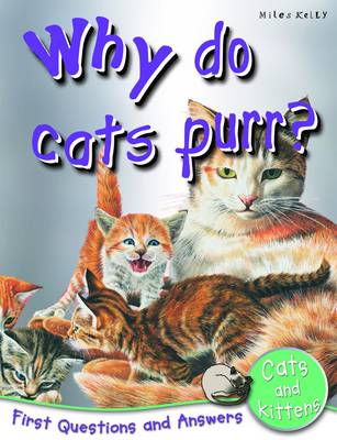 Why Do Cats Purr? First Questions and Answers Cats and Kittens by Jinny Johnson