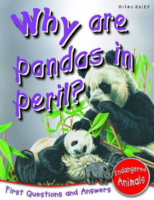 Why are Pandas in Peril? First Questions and Answers - Endangered Animals by Barbara Taylor