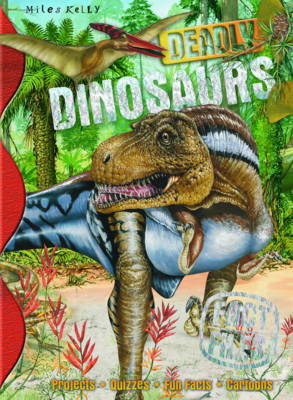 Fact Files Deadly Dinosaurs by Rupert Matthews, Steve Parker