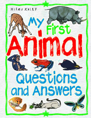 My First Animal Questions and Answers by Belinda Gallagher