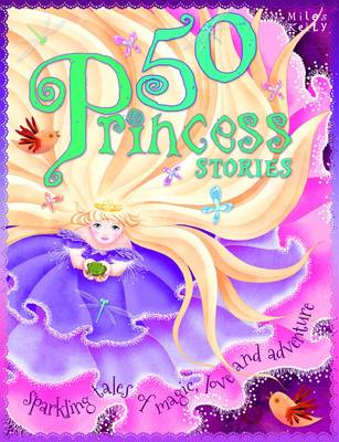 50 Princess Stories by Belinda Gallagher