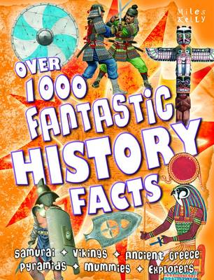 Over 1000 Fantastic History Facts by Belinda Gallagher