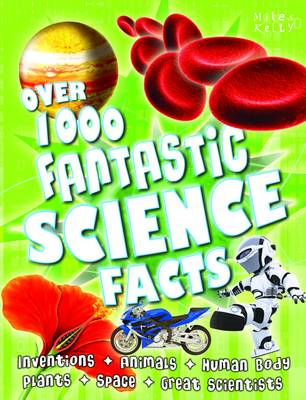 Over 1000 Fantastic Science Facts by Belinda Gallagher