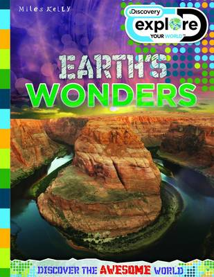 Discovery Explore Your World Earth's Wonders by Amanda Askew