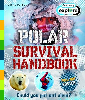 Explore Your World Polar Survival Handbook by Jen Green